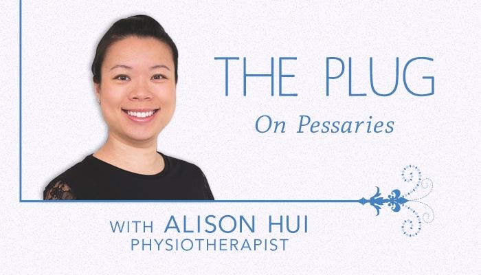 The Plug on Pessaries