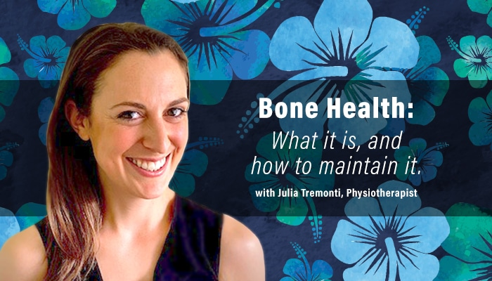 Bone Health - What it is and how to maintain it