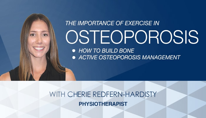 The Importance of Exercise in Osteoporosis