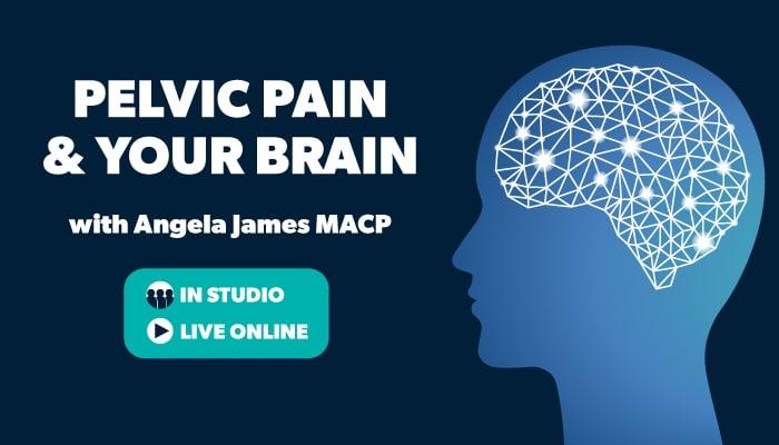 Pelvic Pain & Your Brain